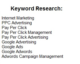 Expert keyword research is done. A Pay Per Click advertising campaign is configured and optimized.