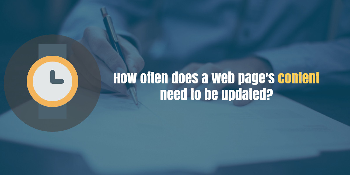 How often does a web page's content need to be updated?