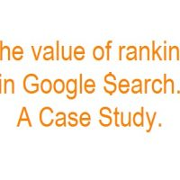 The Value of Ranking in Google Search via SEO: A Case Study