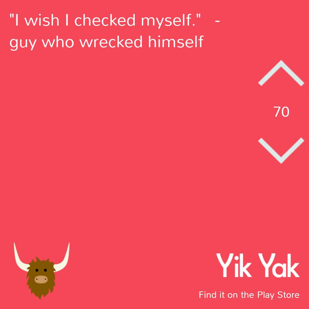 Funniest Yik Yaks Ever