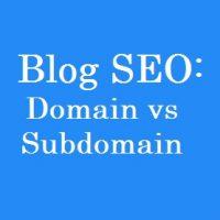 Blog SEO: Domain vs Subdomain