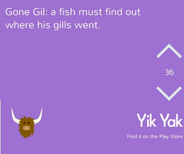 Gone Gil: A fish must find out where his gills went. Funny Gone Girl Meme #YikYak #GoneGirl