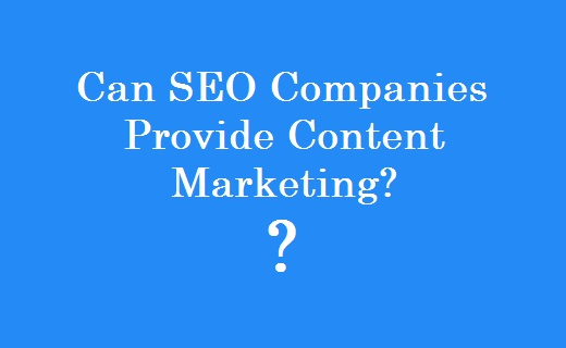 can seo companies provide content marketing?