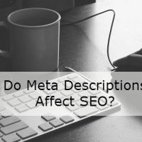 Do Meta Descriptions Affect SEO?