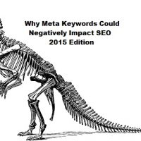 Why Meta Keywords Could Negatively Impact SEO - 2015 Edition
