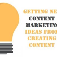 Getting New Content Marketing Ideas from Creating Content