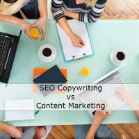 SEO Copywriting vs Content Marketing