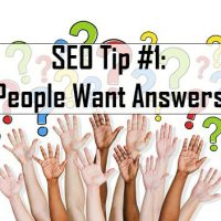 SEO Tip #1: People Want Answers!