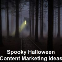 Spooky Halloween Content Marketing Ideas
