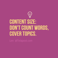 Content Length? Don't count words, cover topics.
