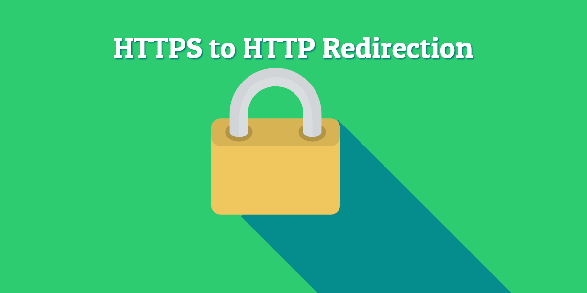 HTTPS to HTTP redirection