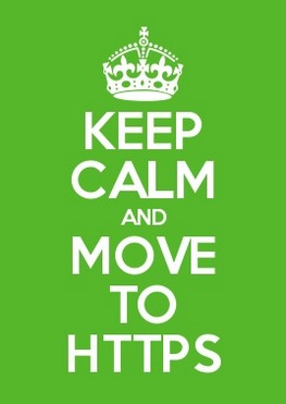 Keep Calm and move to HTTPS