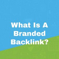 What Is A Branded Backlink?