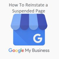 How To Reinstate Your Suspended Google My Business Page in 2019