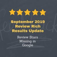 September 2019 Review Rich Results Update - Review Stars Missing in Google